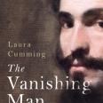 The Vanishing Man by Laura Cummings