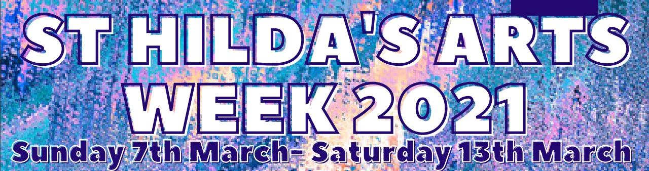 St Hilda's Arts Week 2021