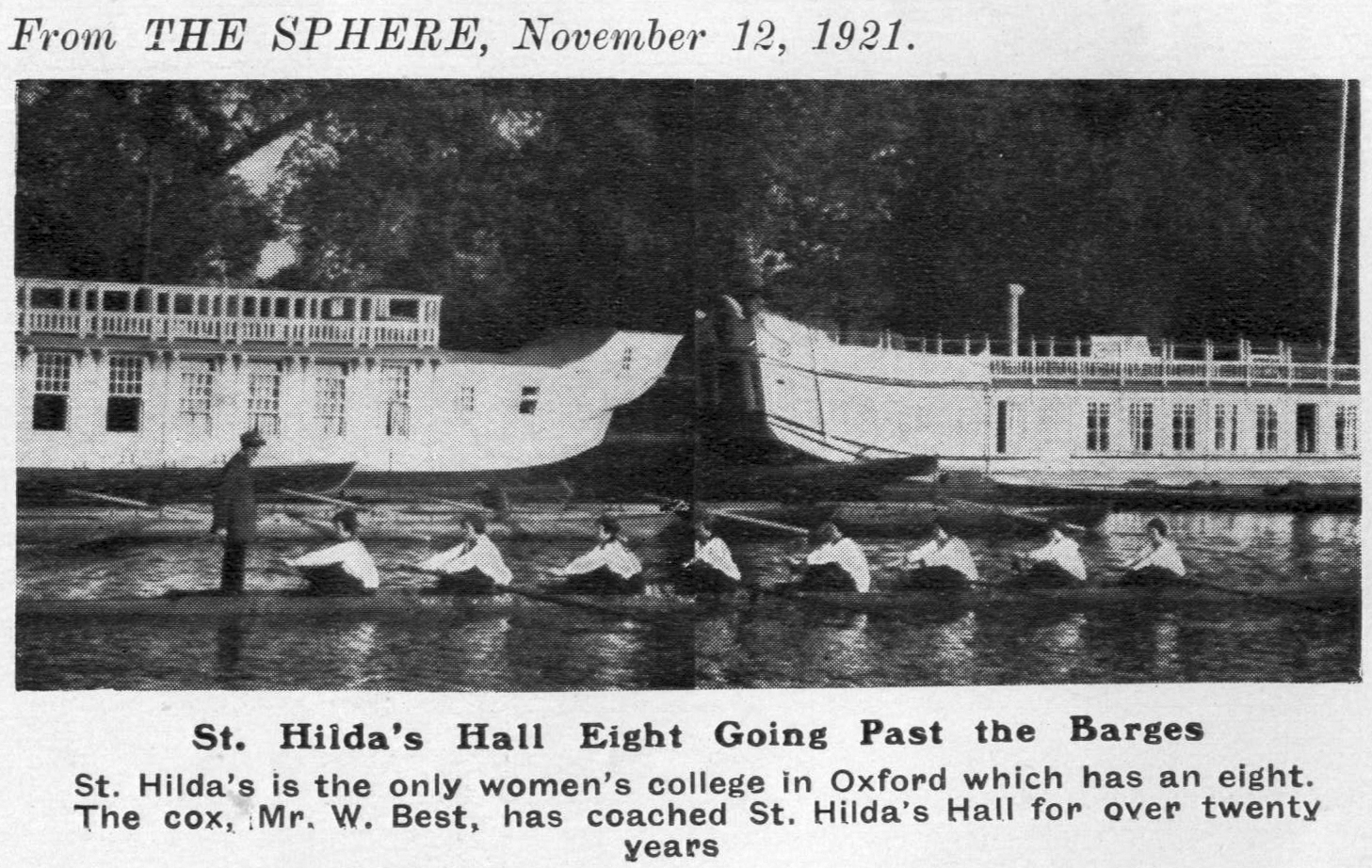 St Hilda's was the only women's college in Oxford to have a rowing eight in 1921.