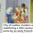 Dr Charlotte Cooper's article, 'City of Ladies: Modern artists are redefining a 15th-century call to arms by an early French feminist', is in The Conversation