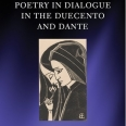 Poetry in Dialogue in the Duecento and Dante by Dr David Bowe publishes in April 2020
