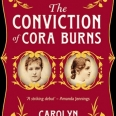 The Conviction of Cora Burns by St Hilda's alumna, Carolyn Kirby, is published by No Exit Press
