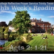 St Hilda's College Reflective Prayer Service Trinity Term